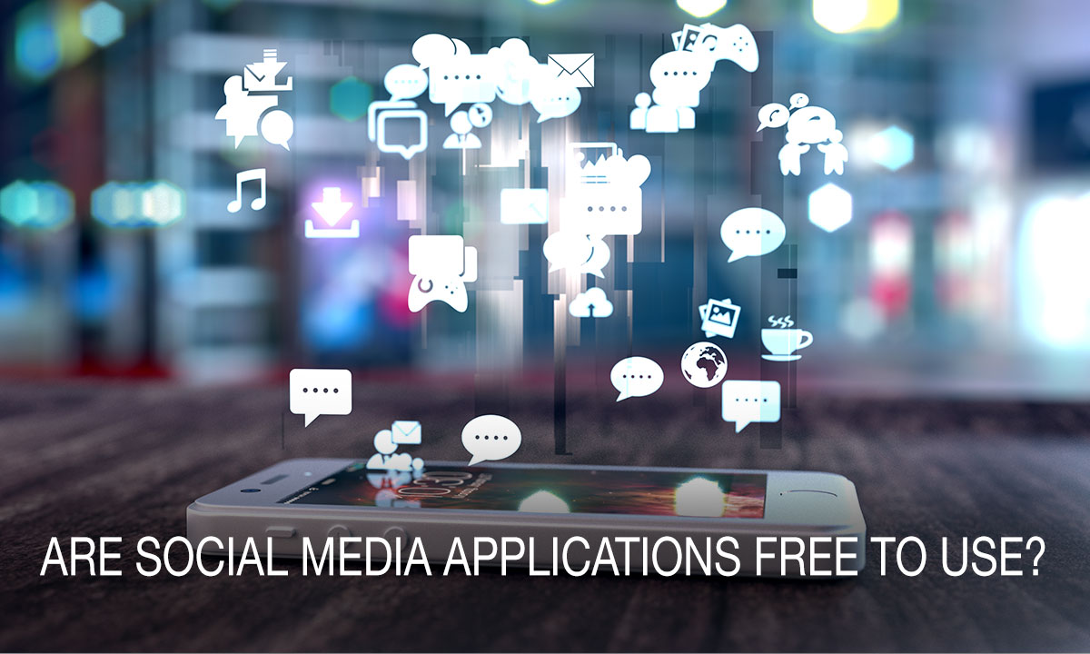 Are-Social-Media-Applications-Free-to-Use1