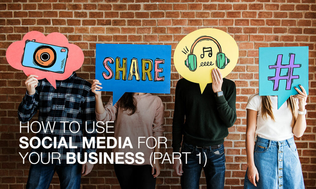 How-to-use-Social-Media-for-your-Business1